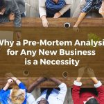 Why a Pre-Mortem Analysis for Any New Inland Empire Business is a Necessity