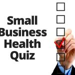 My Inland Empire Small Business Health Quiz (Part 2)