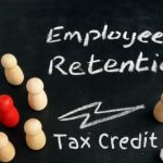 Big Employee Retention Credit Update For Inland Empire Businesses